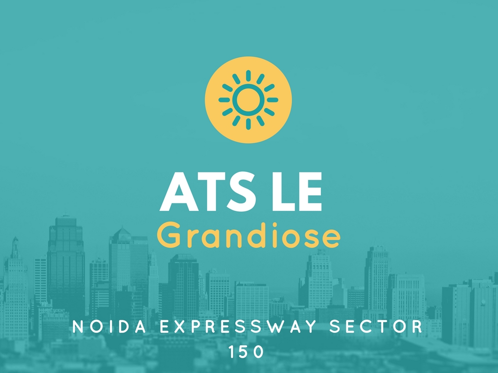 ATS Greens New Residential Development in Noida Expressway Sector 150 ATS Le Grandiose