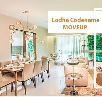 Lodha Move Up  Step up to a new level of luxury!