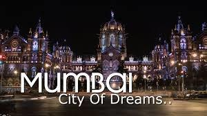 Mumbai: A Great Place to Obtain Your Dream Home