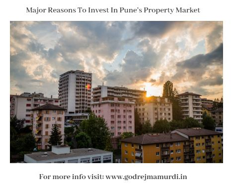 Major Reasons To Invest In Pune Property Market