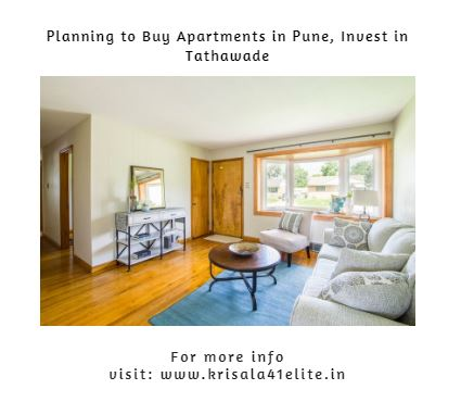Planning to Buy Apartments in Pune Invest in Tathawade