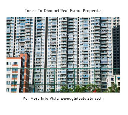 Here is Why to Invest In Dhanori Real Estate Properties