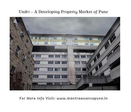 Undri A Developing Property Market of Pune