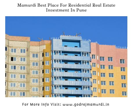 Mamurdi Best Place For Residential Real Estate Investment In Pune