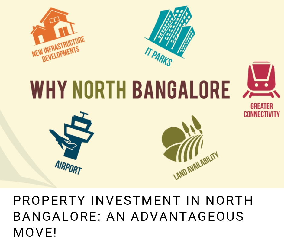 Property investment in North Bangalore: An advantageous move!