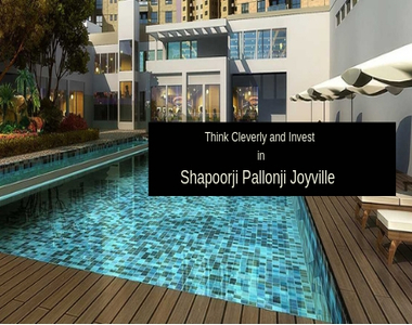 Think Cleverly and Invest in Shapoorji Pallonji Joyville
