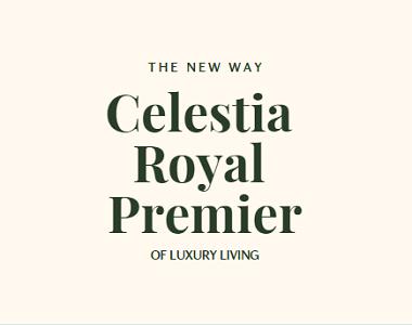 Omaxe Celestia Royal Premier the New Way of Luxury Living
