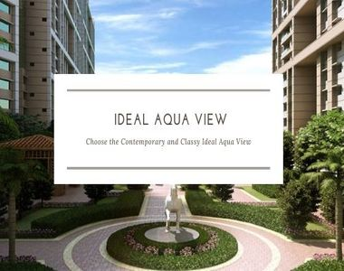 Choose the Contemporary and Classy Ideal Aqua View Kolkata