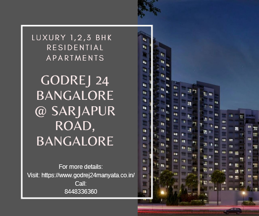 Godrej 24 Bangalore: Sophisticated apartments with Luxury Living!