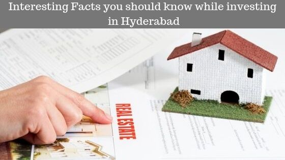 Interesting Facts you should know while investing in Hyderabad