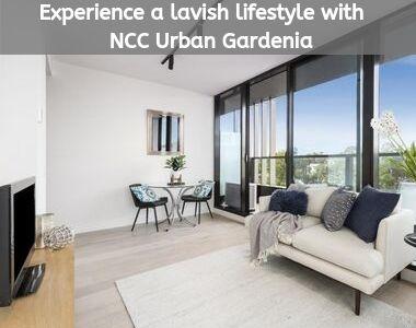 Experience a lavish lifestyle with NCC Urban Gardenia