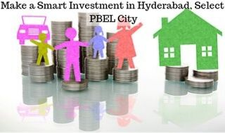 Make a Smart Investment in Hyderabad, Select PBEL City