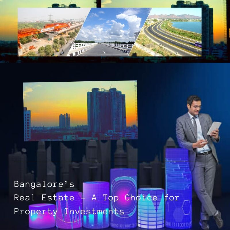 Bangalore real estate A top choice for property investments