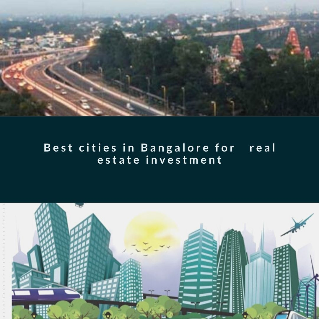 Best cities in Bangalore for real estate investment