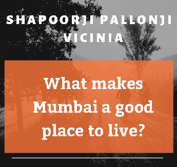 What makes Mumbai a good place to live?