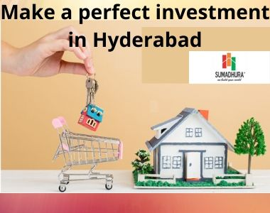 Make a perfect investment in Hyderabad