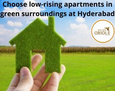 Choose low-rising apartments in green surroundings at Hyderabad