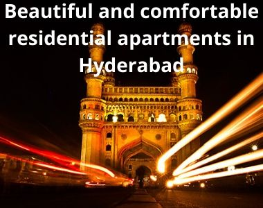 Beautiful and comfortable residential apartments in Hyderabad