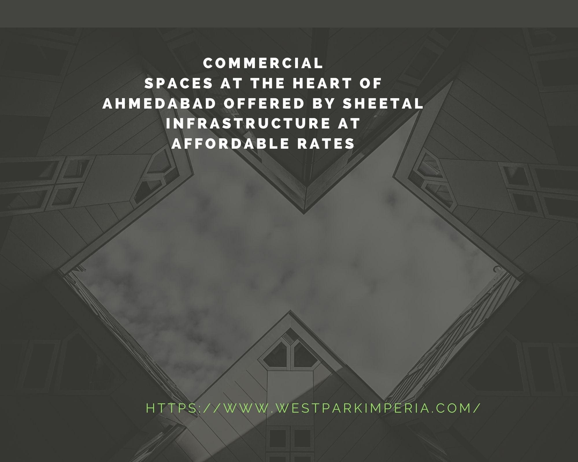 Commercial Spaces at the heart of Ahmedabad offered by Sheetal Infrastructure at affordable rates