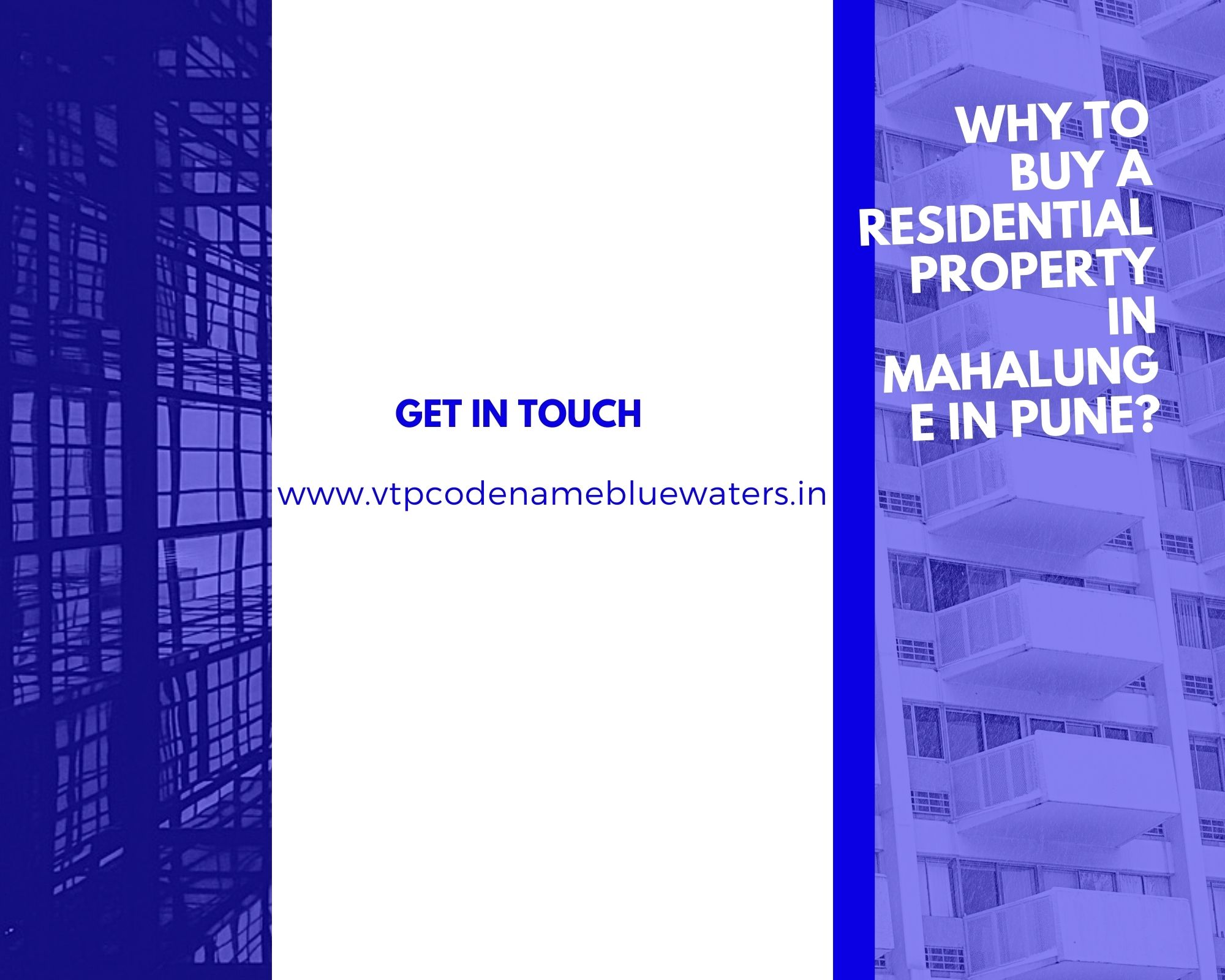 Why to buy a residential property in Mahalunge in Pune?